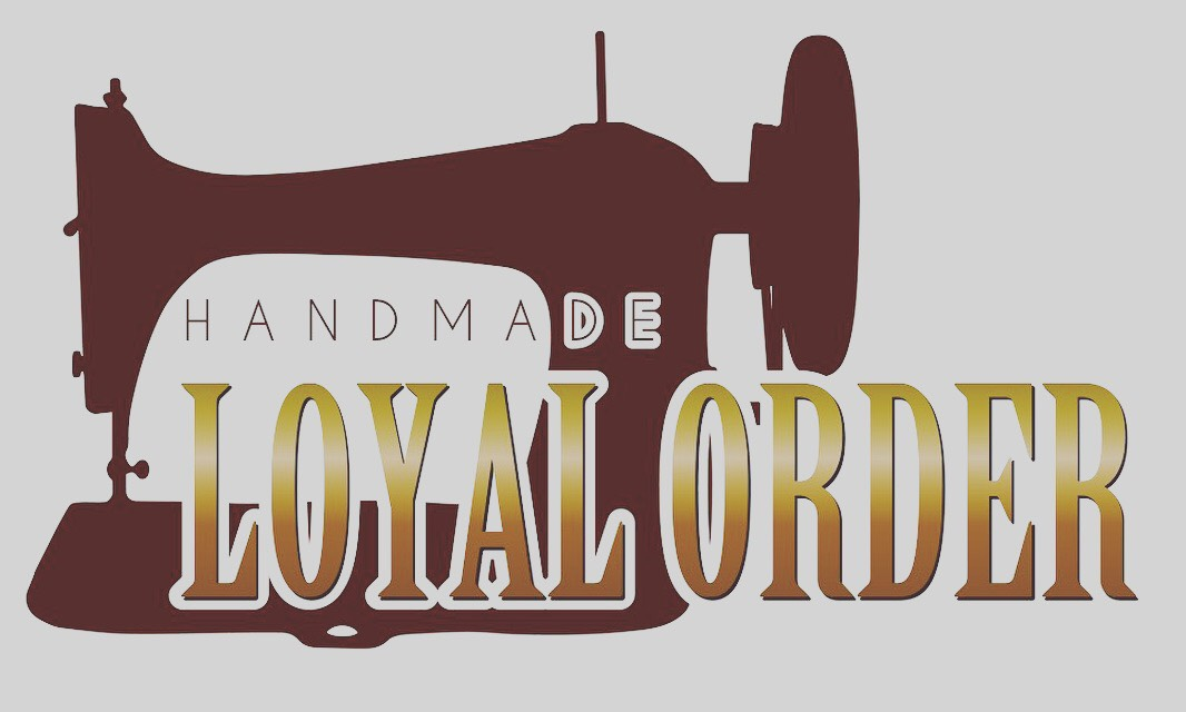 HANDMADE LOYAL ORDER
